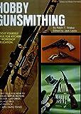 Hobby gunsmithing