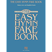 "The Easy Hymn Fake Book: Over 150 Songs in the Key of ""C"" book cover"