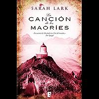 La canción de los maoríes (Trilogía de la Nube Blanca 2) (Trilogía a Sarah Lark- 0003 (NB GRANDES NOVELAS)) (Spanish Edition)