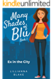 Ex in the City (Many Shades of Blu Book 1)