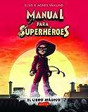 Manual para superhéroes(HarperKids)