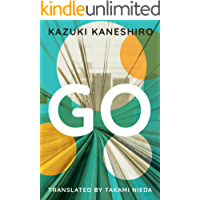 Go: A Coming of Age Novel (English Edition)