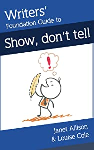 Writers' Foundation Guide Show, don't tell