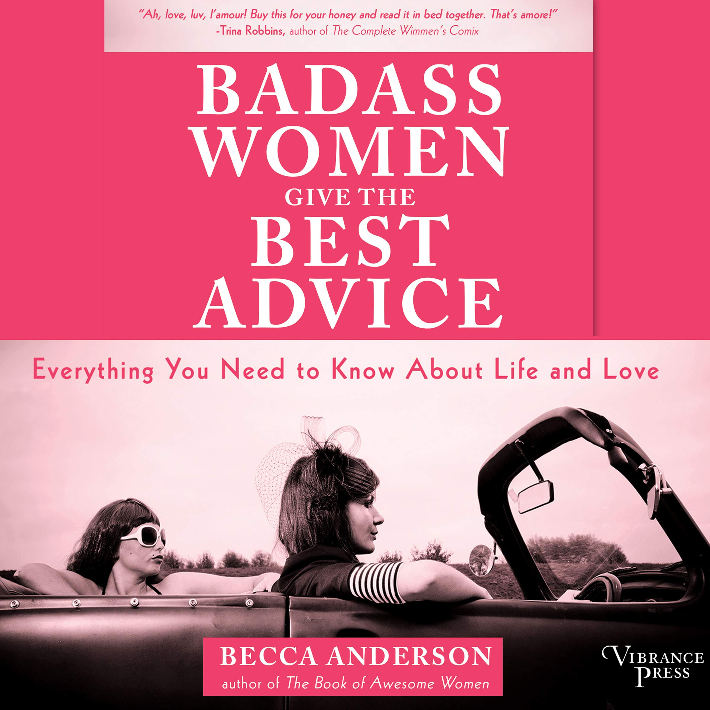 Badass Women Give the Best Advice