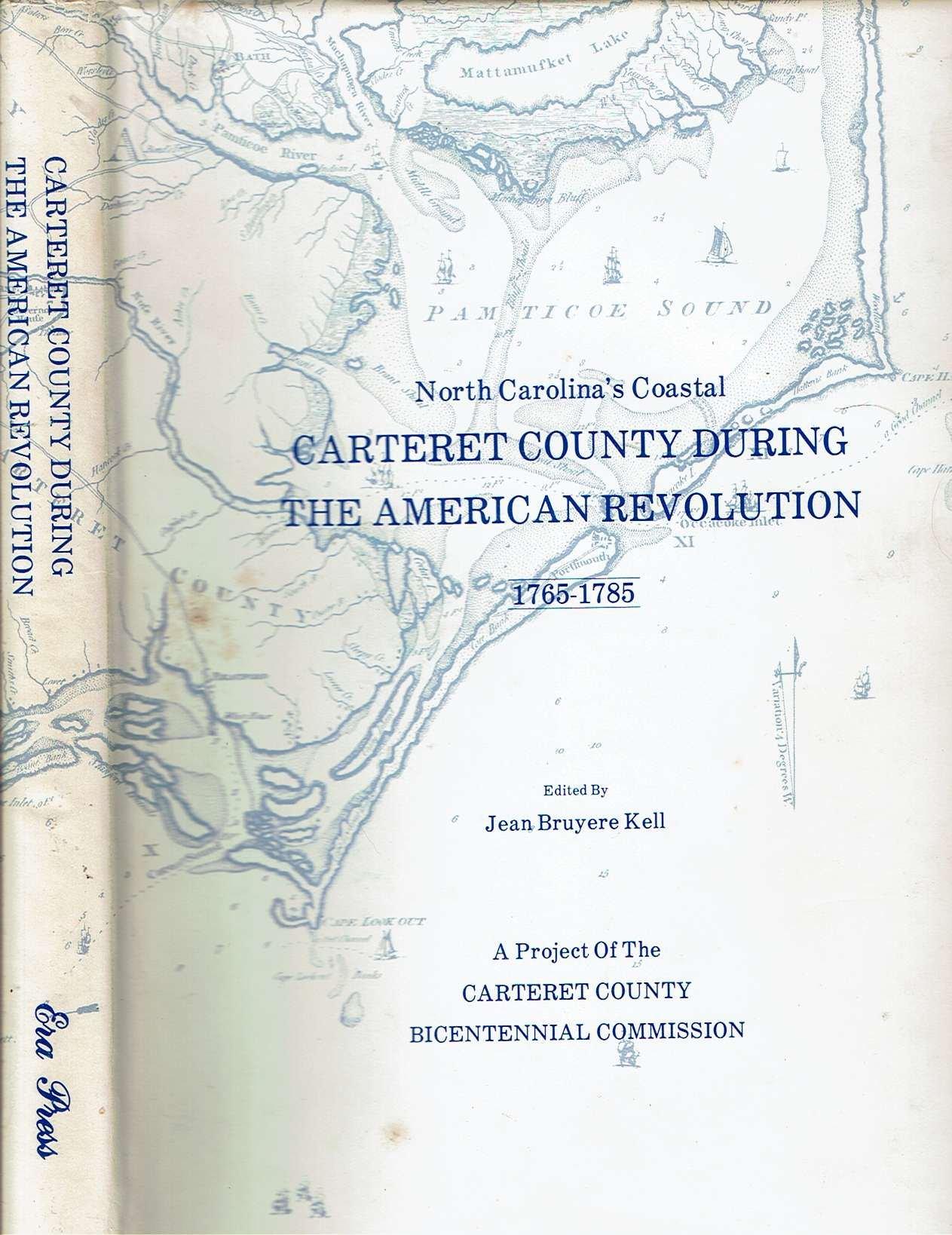 North Carolina S Coastal Carteret County During The American