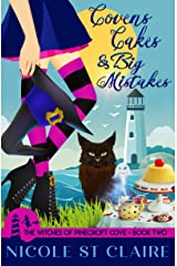 Covens, Cakes, and Big Mistakes (The Witches of Pinecroft Cove Book 2) Kindle Edition