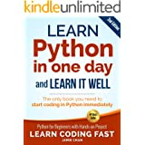 Python (2nd Edition): Learn Python in One Day and Learn It Well. Python for Beginners with Hands-on Project. (Learn Coding Fa
