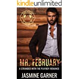 Mr. February: A Stranded with the Playboy Romance (Hot Boys Book 2)