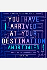 You Have Arrived at Your Destination: Forward Audible Audiobook