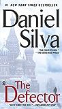 The Defector (Gabriel Allon Series Book 9)