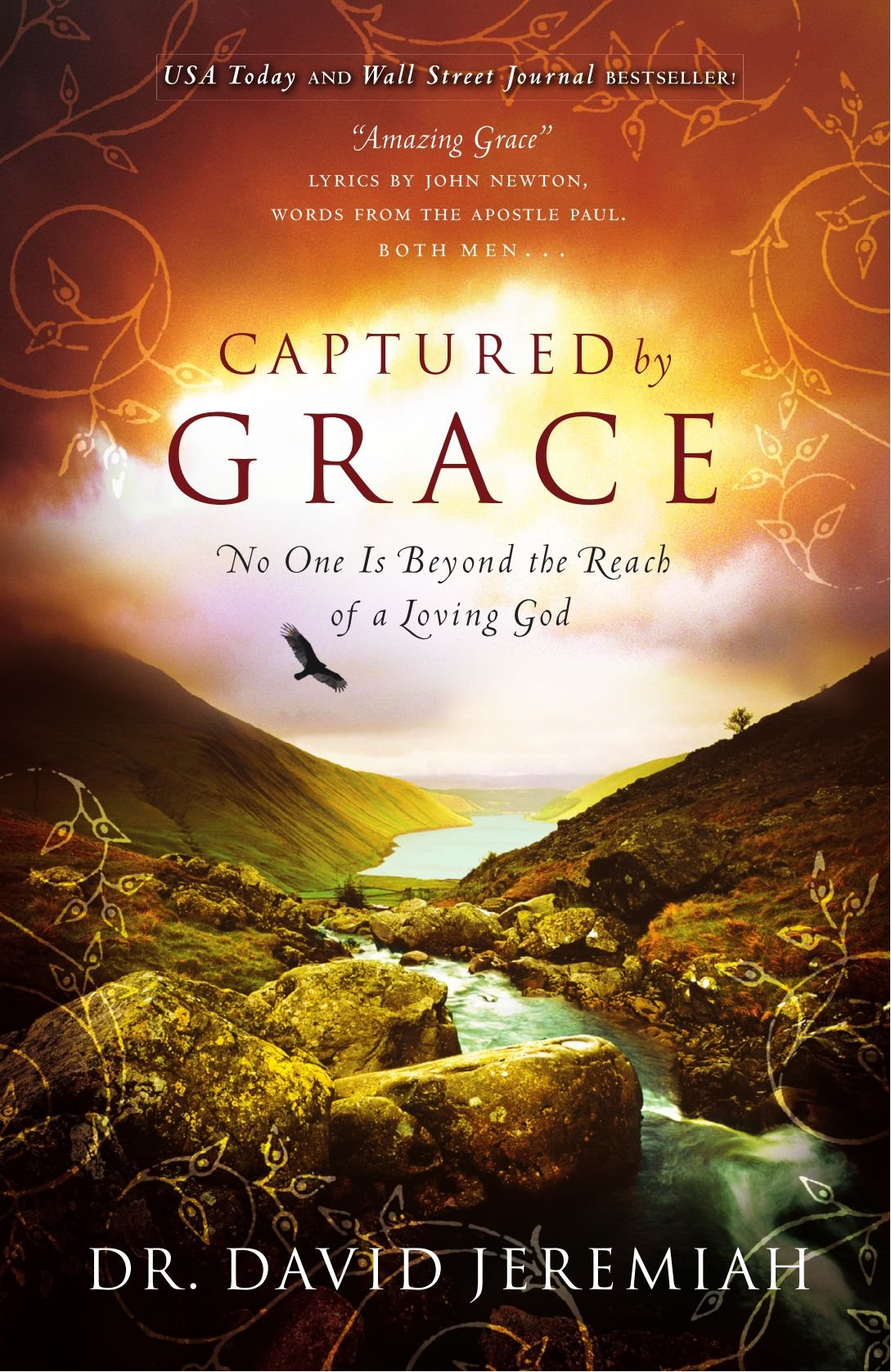 Captured By Grace: No One Is Beyond The Reach Of A Loving God: David  Jeremiah: 9780849946165: Amazon: Books