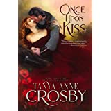 Once Upon a Kiss: A Medieval Romance (Medieval Heroes Book 3)