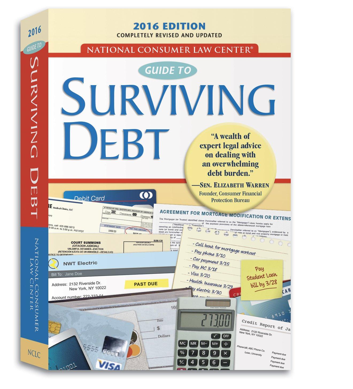 Guide to Surviving Debt: National Consumer Law Center: 9781602481626:  Amazon.com: Books