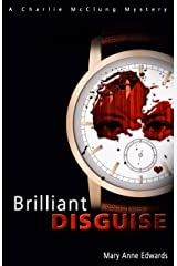 Brilliant Disguise: A Charlie McClung Mystery (The Charlie McClung Mysteries Book 1) Kindle Edition