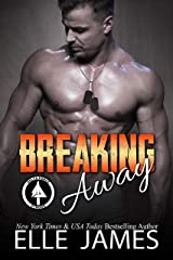 Breaking Away (Delta Force Strong Book 3) Kindle Edition