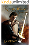 King's Artesan: Artesans of Albia trilogy (Artesans Series Book 3)