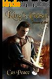 King's Artesan: Artesans of Albia trilogy (Artesans Series Book 3)
