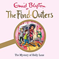 The Mystery of Holly Lane: Mystery Series, Book 11