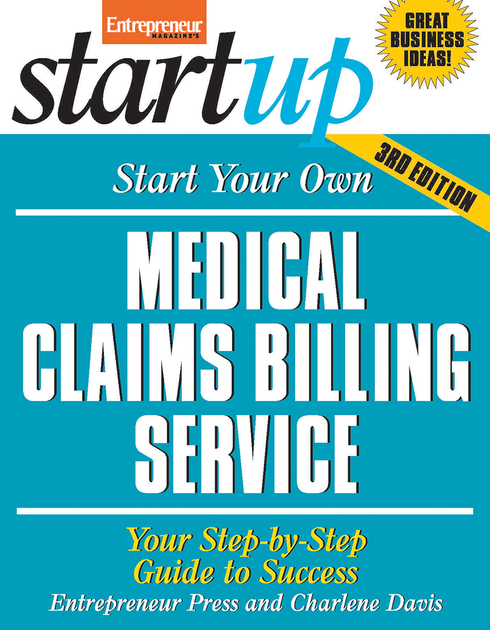 Start Your Own Medical Claims Billing Service: Your Step-By-Step ...