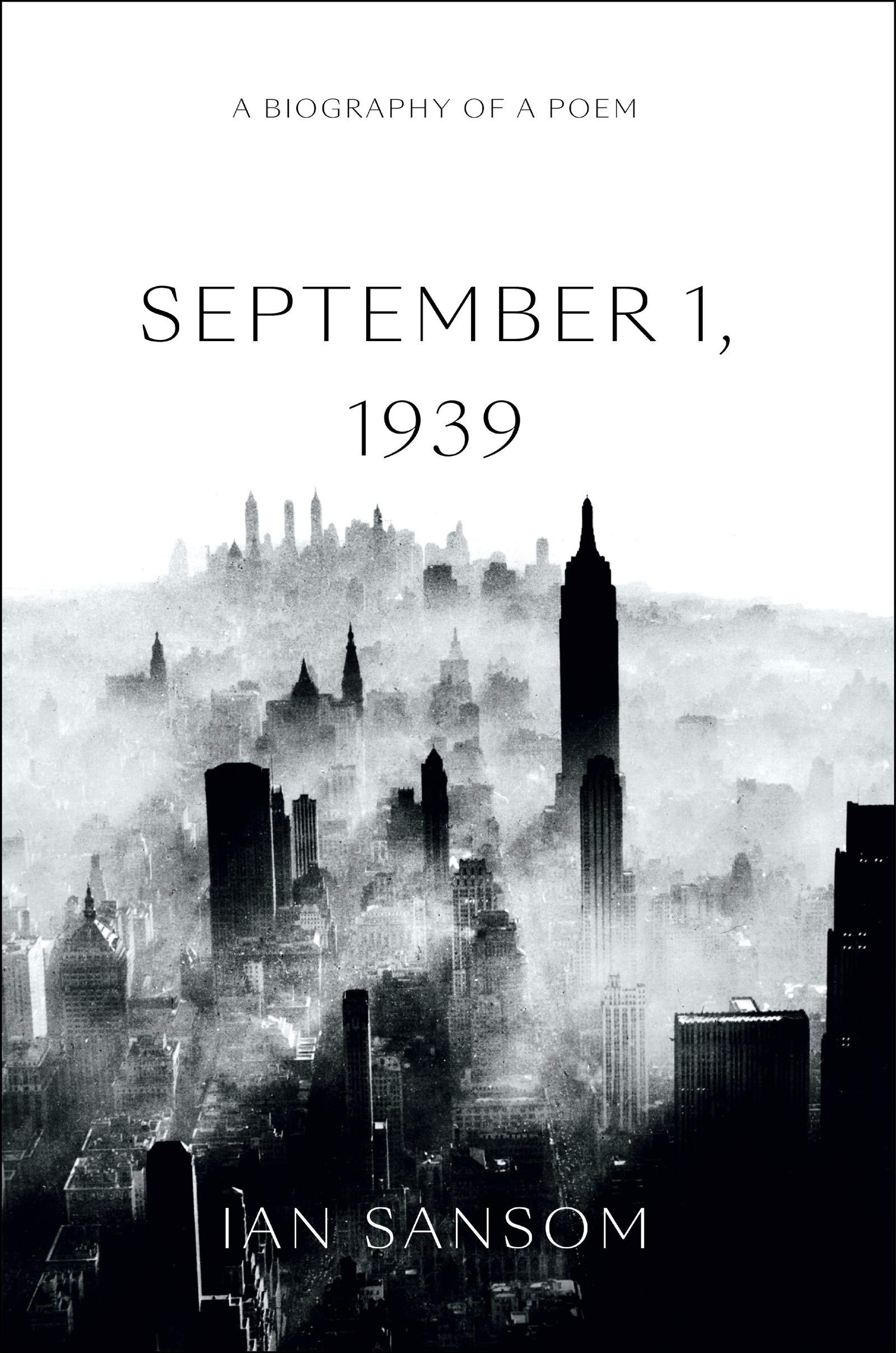 Amazoncom September 1 1939 A Biography Of A Poem