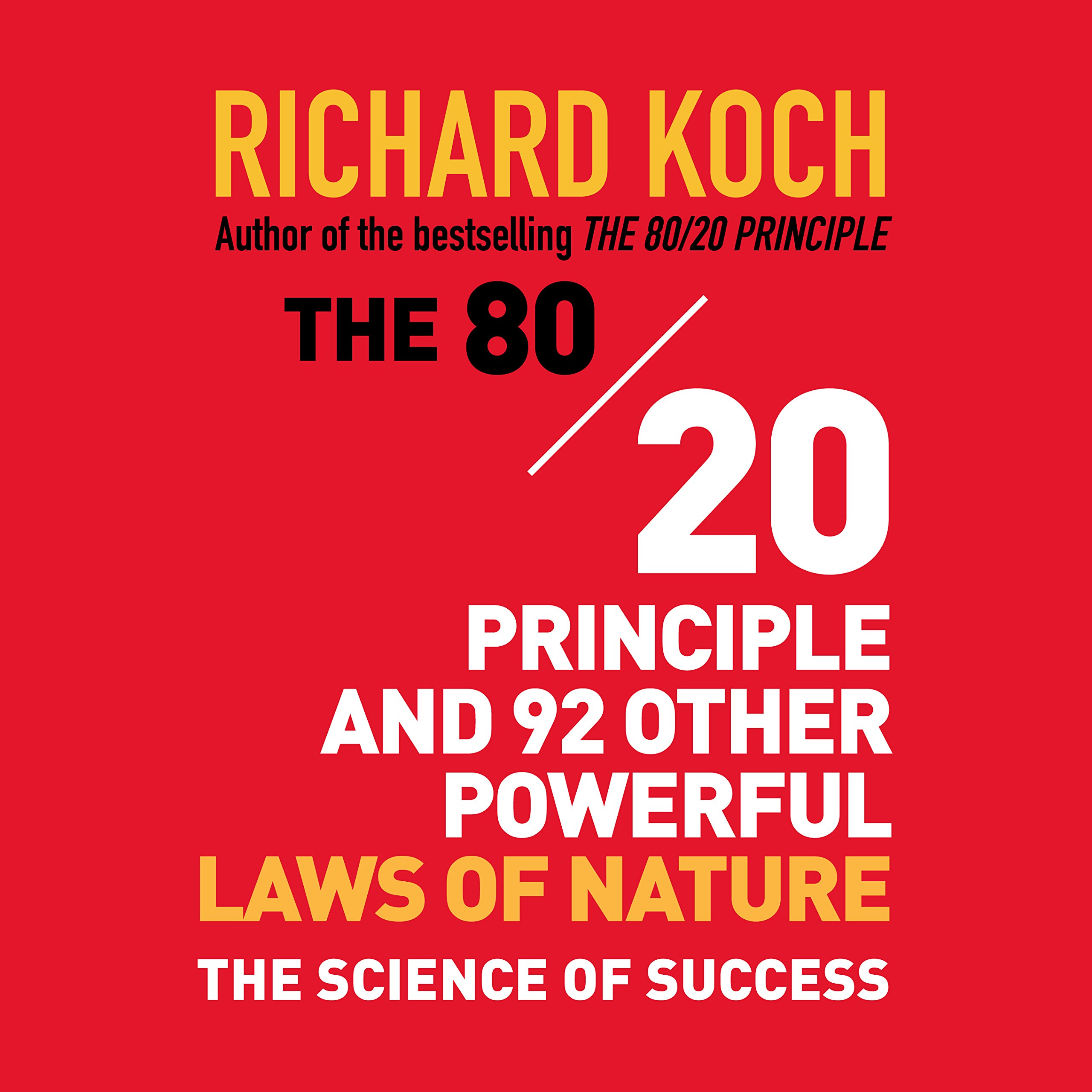 The 80/20 Principle and 92 Other Powerful Laws of Nature: The Science of  Success Audio CD – Audiobook, CD, Unabridged