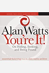 You're It!: On Hiding, Seeking, and Being Found Audible Audiobook