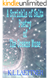 A Sprinkle of Salt: Poetry of The Oceans Muse