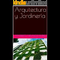 Arquitectura y Jardinería