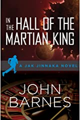 In the Hall of the Martian King (Jak Jinnaka Book 3) Kindle Edition