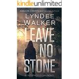 Leave No Stone: A Faith McClellan Novel (The Faith McClellan Series Book 2)