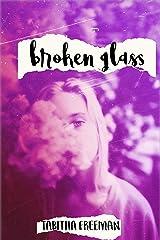 Broken Glass Kindle Edition
