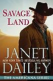 Savage Land: Texas (The Americana Series Book 43)