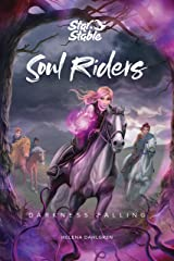 Soul Riders: Darkness Falling Kindle Edition