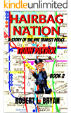 HAIRBAG NATION: A Story of the New York City Transit Police: Book 2, Train Patrol