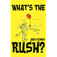 What's the Rush? (English Edition)