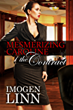 Mesmerizing Caroline - The Contract (Mind Control Erotica)