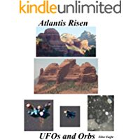 Atlantis Risen UFOs and Orbs book cover