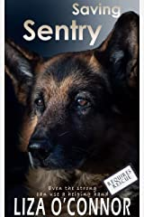 Saving Sentry (Requires Rescue Book 4) Kindle Edition