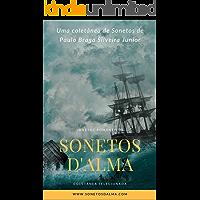 Sonetos D'Alma: Coletânea de Sonetos Românticos