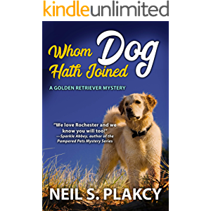 Whom Dog Hath Joined (Cozy Dog Mystery): Golden Retriever Mystery #5 (Golden Retriever Mysteries)