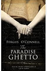The Paradise Ghetto: A powerful story of hope, love, and imagination, set against the horrific backdrop of the Holocaust. Kindle Edition