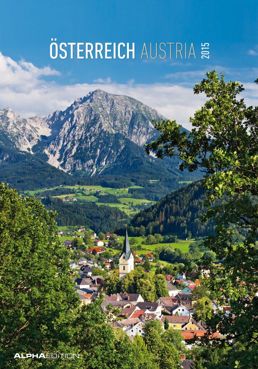 Österreich 2015 - Austria - Bildkalender (24 x 34) - Landschaftskalender