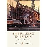 Shipbuilding in Britain