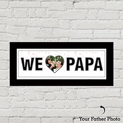 Buy Huppme Personalized We Love Papa Frame for Fathers Day ...