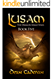 Lusam: The Dragon Mage Wars Book Five