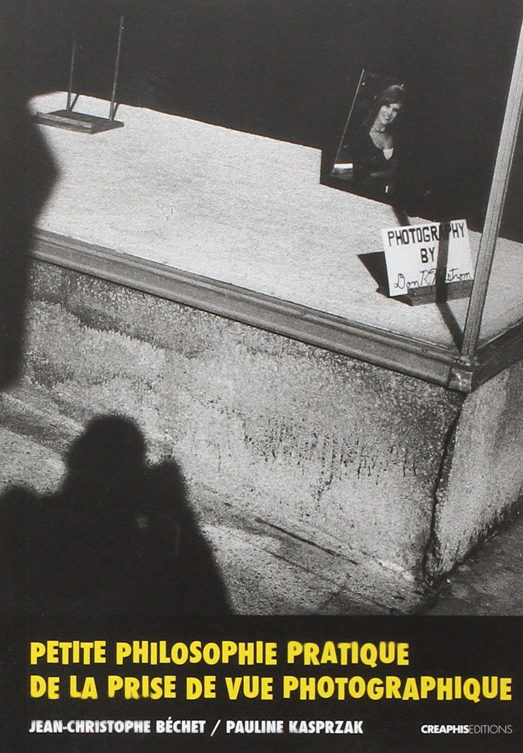 """Résultat de recherche d'images pour """"petite philosophie pratique de la prise de vue photographique"""""""