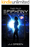The Fila Epiphany (Space Colony One Book 2)