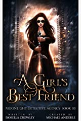 A Girl's Best Friend (Moonlight Detective Agency Book 3) Kindle Edition