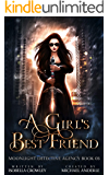 A Girl's Best Friend (Moonlight Detective Agency Book 3)