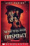 Conspiracy (The Plot to Kill Hitler #1)